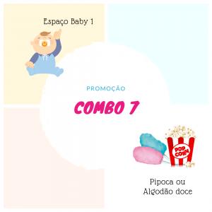 Combo 7: Espaço Kids Baby 1 + Pipoca ou Algodão Doce